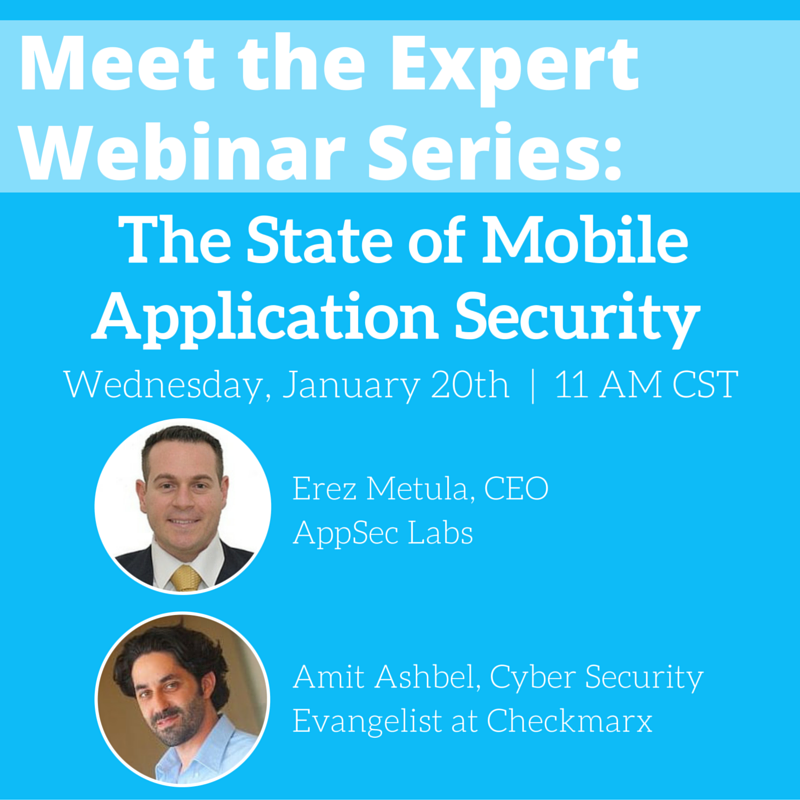 MEET THE CHECKMARX Expert: State of Mobile Application Security